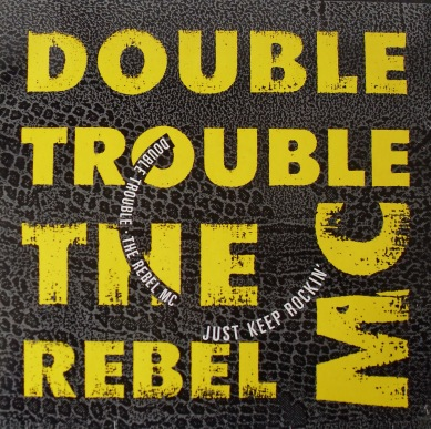 Double Trouble & Rebel MC - Just Keep Rockin' 12 Inch Vinyl