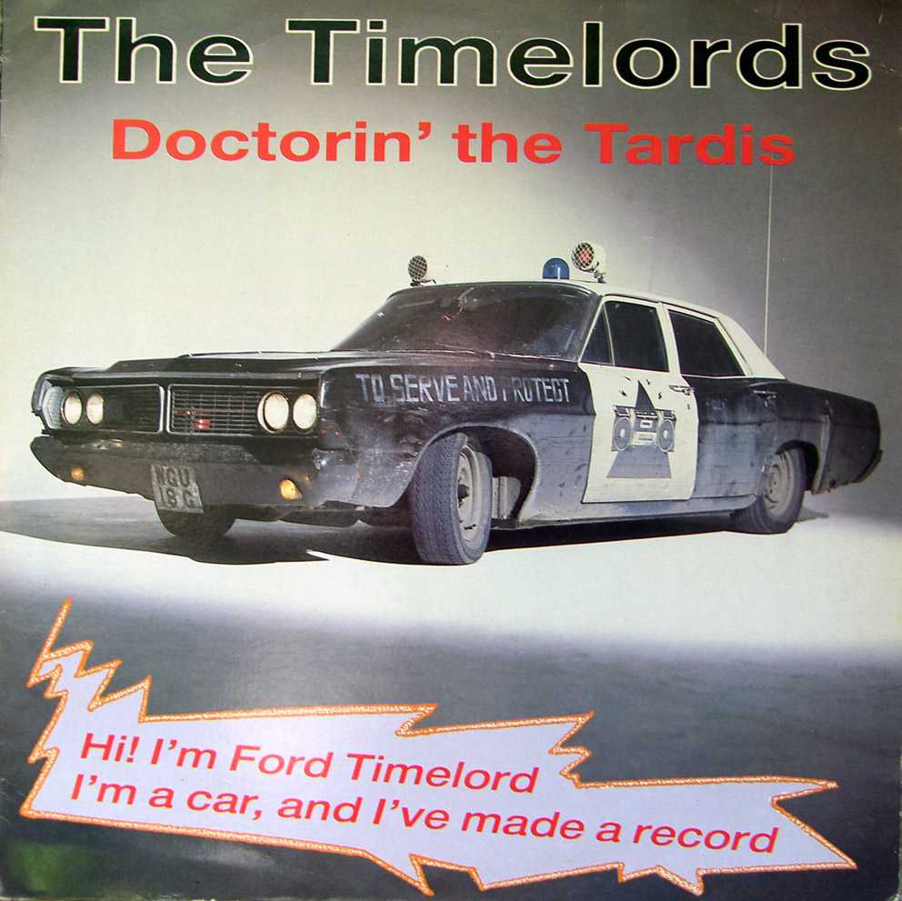 The Timelords - Doctorin' The Tardis 7 inch vinyl