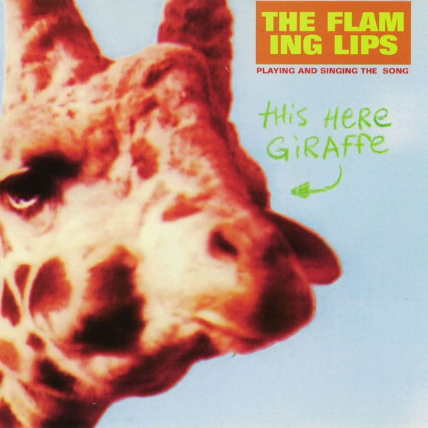 The Flaming Lips - This Here Giraffe 10 inch vinyl