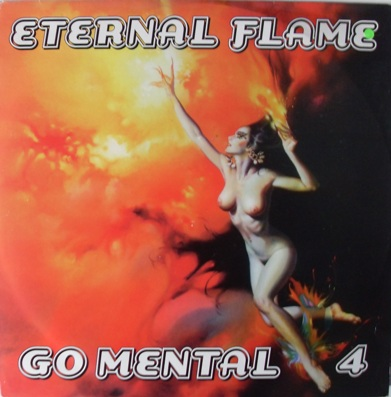 Go Mental 4 - Eternal Flame 12 Inch Vinyl