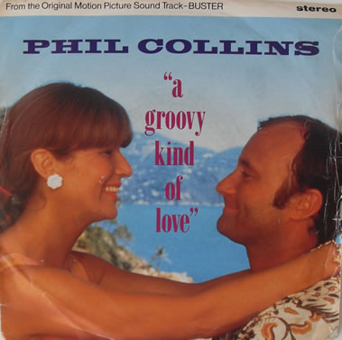 Phil Collins - A Groovy Kind Of Love 7 inch vinyl