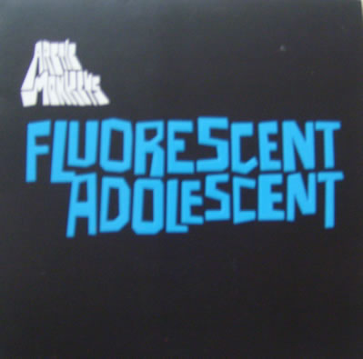 Arctic Monkeys - Fluorescent Adolescent 7 inch vinyl