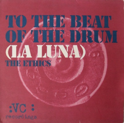 The Ethics - To The Beat Of The Drum (La Luna) 12 inch vinyl