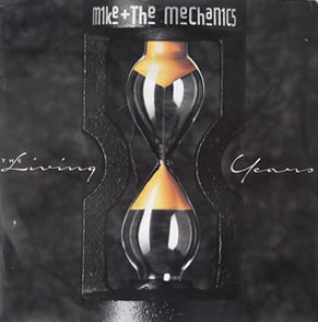 Mike And The Mechanics - Living Years 7 inch vinyl