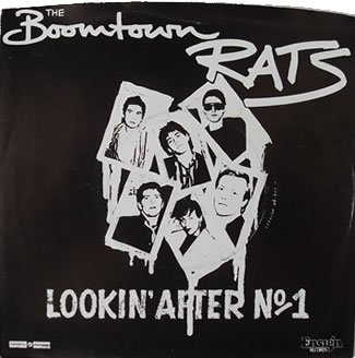 The Boomtown Rats - Lookin' After No.1 7 inch vinyl