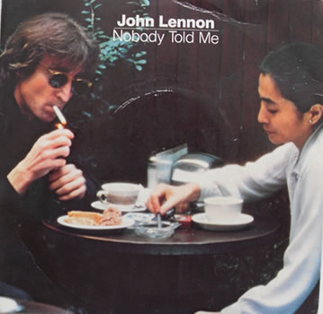 John Lennon Records - Nobody Told Me 7 Inch Vinyl