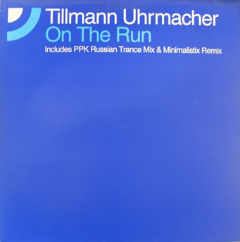 Tillmann Uhrmacher - On The Run 12 inch Vinyl