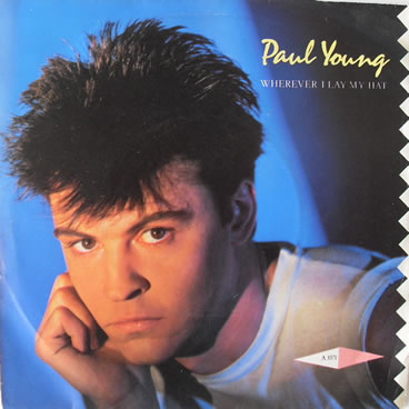 Paul Young - Wherever I Lay My Hat 7 inch vinyl