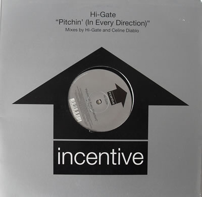 Hi-Gate - Pitchin (In Every Direction) 12 inch vinyl