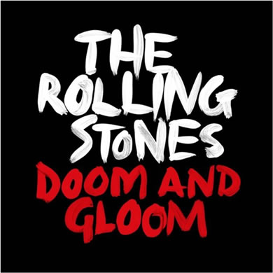 The Rolling Stones - Doom And Gloom Limited Edition 10 Inch Vinyl