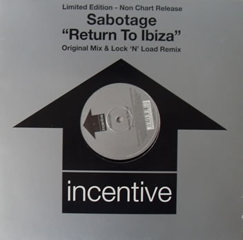 Sabotage - Return To Ibiza 12 inch vinyl