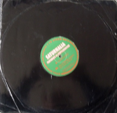 Saturnalia Feating DJ Vinylgroover - License To Party 12 Inch Vinyl
