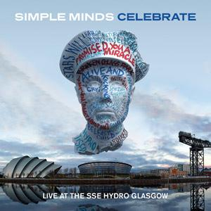 Simple Minds - Celebrate (Live At The SSE Hydro Glasgow) 2 x 12