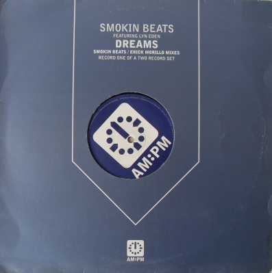Smokin Beats Feat Lyn Eden - Dreams 12 inch vinyl