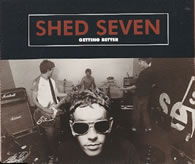 Shed Seven - Getting Better 7 Inch Vinyl