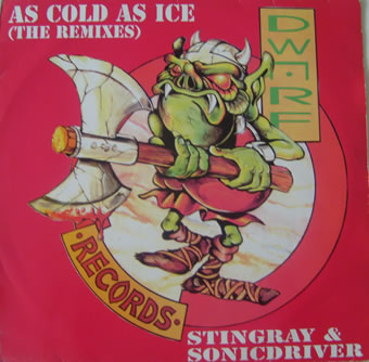 Stingray & Sonicdriver - As Cold As Ice (The Remixes) 12 Inch Vinyl
