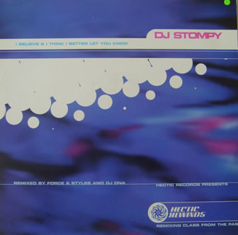 DJ Stompy - I Believe & I Think I Better Let You Know 12 Inch Vinyl