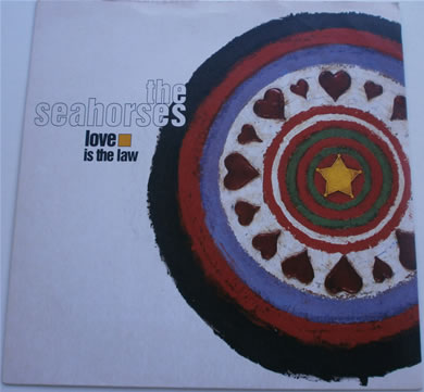 The Sea Horses - Love Is The Law 1997 7 Inch Vinyl