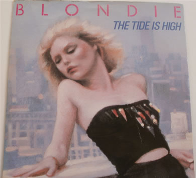 Blondie - The Tide Is High 7 inch vinyl