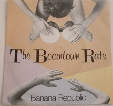 The Boomtown Rats - Banana Republic 7 inch vinyl