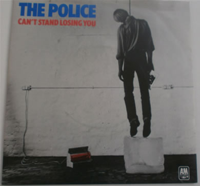The Police - Cant Stand Losing You / Dead End Job 7 Inch Vinyl