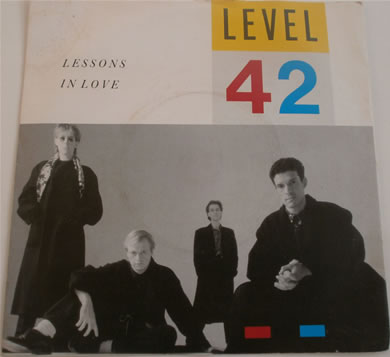 Level 42 - Lessons In Love / Hot Water 7 Inch Vinyl