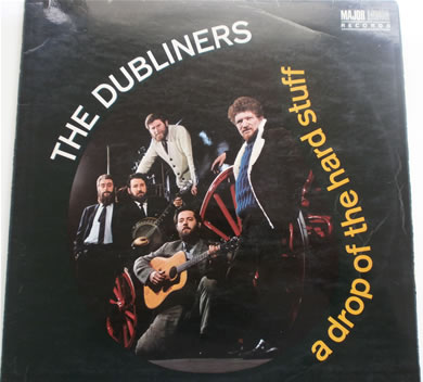 The Dubliners - A Drop Of The Hard Stuff 1967 major minor 12 inch vinyl