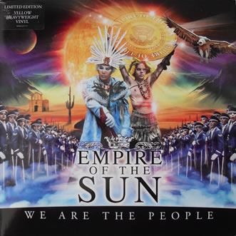 Empire of the Sun - We Are The People - Yellow 7 Inch Vinyl