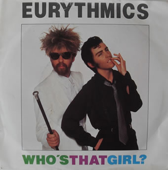 Eurythmics - Who's That Girl 7 inch vinyl