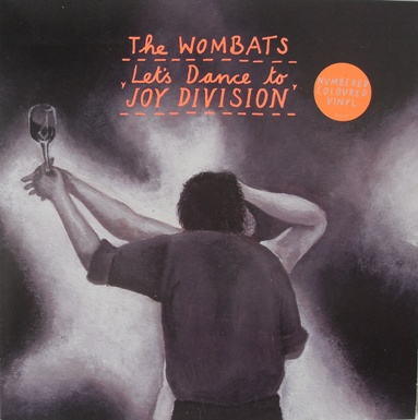The Wombats - Lets Dance To Joy Division 7 Inch Vinyl