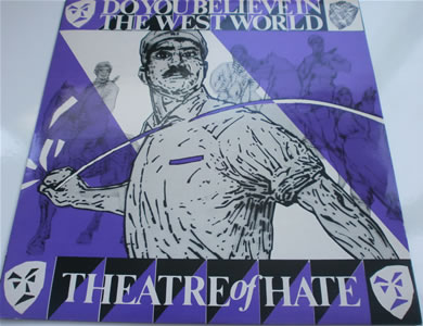 Theatre Of Hate - Do You Believe In The West World 12 inch vinyl