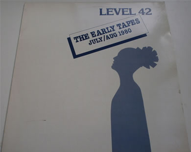Level 42 - The Early Tapes July/ Aug 1980 12 Inch Vinyl