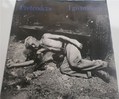 Pretenders - I Go To Sleep 7 Inch Vinyl