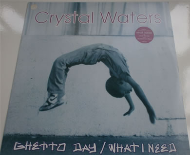 Crystal Waters - Ghetto Day / What I Need 12 Inch Vinyl