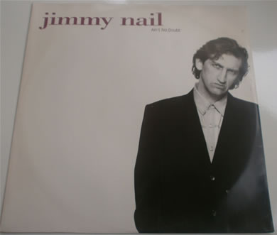 Jimmy Nail - Aint No Doubt 12 inch vinyl