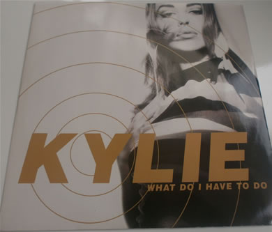 Kylie Minogue - What Do I Have To Do 1990 12 inch vinyl