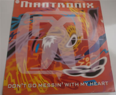 Mantronix - Don't Go Messin With My Heart 12 inch vinyl