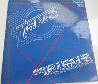 Tavares - Heaven Must Be Missing An Angel 12 inch vinyl