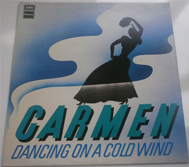 Carmen - Dancing On A Cold Wind 12 inch vinyl