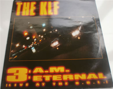 The KLF feat. Children Of The Revolution - 3.A.M Eternal 12 Inch Vinyl