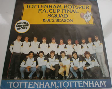 Tottenham Hotspur F.A Cup Final Squad 81/82 - Tottenham, Tottenham produced by Chas n Dave 7 Inch Vinyl