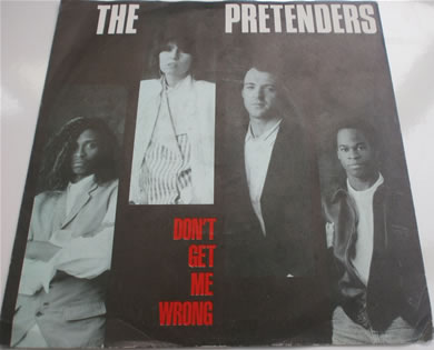 The Pretenders - Don't Get Me Wrong / Dance YZ85 7 inch vinyl